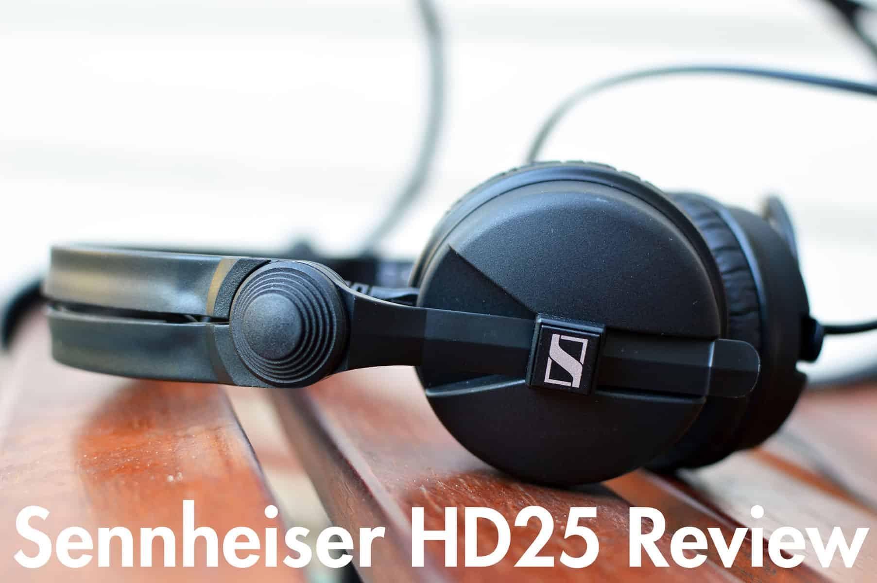 sennheiser hd 25 review with video home studio basics. Black Bedroom Furniture Sets. Home Design Ideas