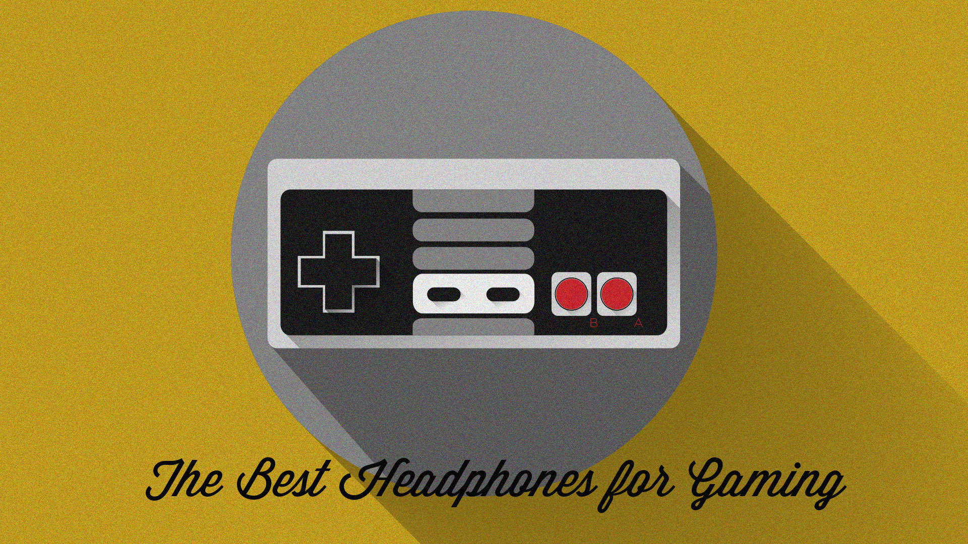 The Best Headphones for Gaming