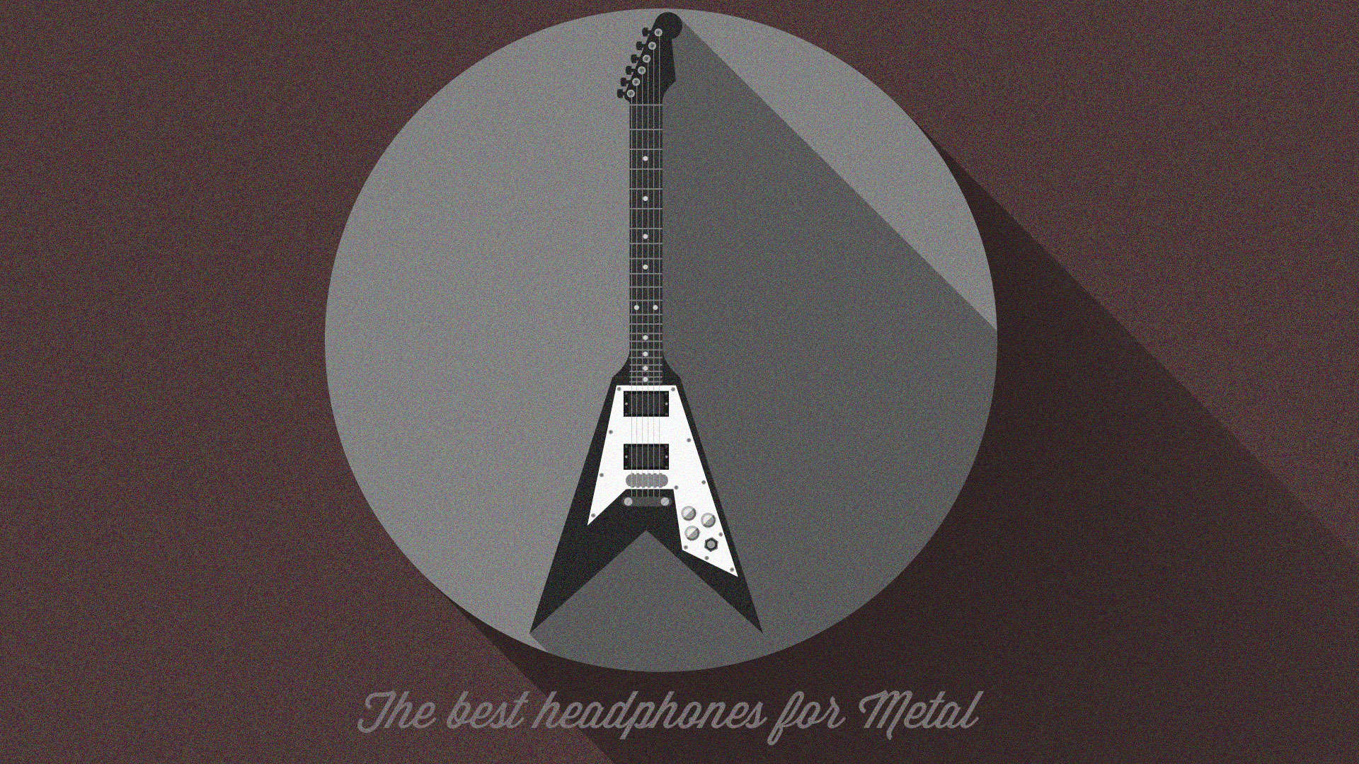 The Best Headphones for Metal